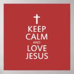 Guarde la calma y AME a Jesús Impresiones
