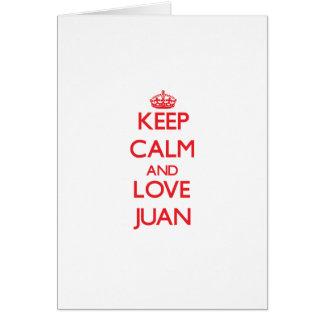 Guarde la calma y ame a Juan Tarjetón