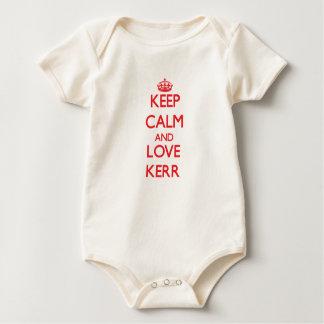 Guarde la calma y ame a Kerr Trajes De Bebé