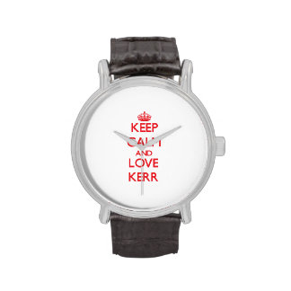 Guarde la calma y ame a Kerr Reloj
