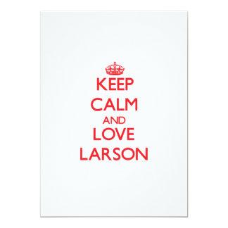 """Guarde la calma y ame a Larson Invitación 5"""" X 7"""""""