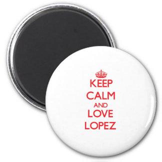 Guarde la calma y ame a López Imanes De Nevera