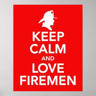 Guarde la calma y ame a los bomberos imprimen/post póster