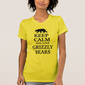Guarde la calma y ame a los osos grizzly camisas