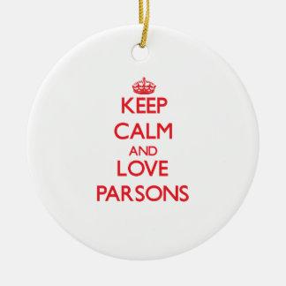 Guarde la calma y ame a los párrocos ornamento de navidad