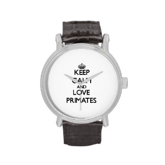 Guarde la calma y ame a los primates relojes de mano