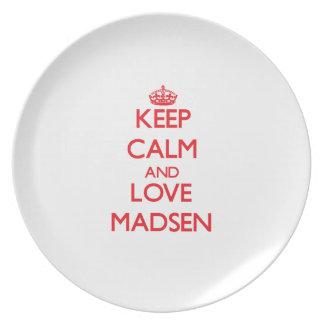 Guarde la calma y ame a Madsen Plato De Cena