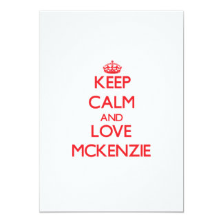 Guarde la calma y ame a Mckenzie Invitacion Personalizada