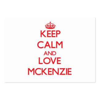 Guarde la calma y ame a Mckenzie Plantilla De Tarjeta De Visita