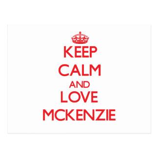 Guarde la calma y ame a Mckenzie Tarjetas Postales