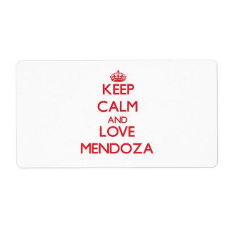 Guarde la calma y ame a Mendoza Etiquetas De Envío