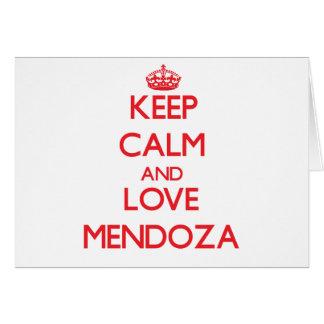 Guarde la calma y ame a Mendoza Felicitación