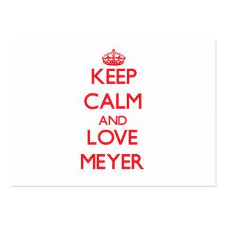 Guarde la calma y ame a Meyer Tarjeta De Visita