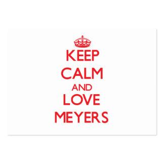 Guarde la calma y ame a Meyers Plantilla De Tarjeta De Visita