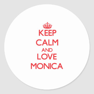 Guarde la calma y ame a Mónica Pegatina Redonda