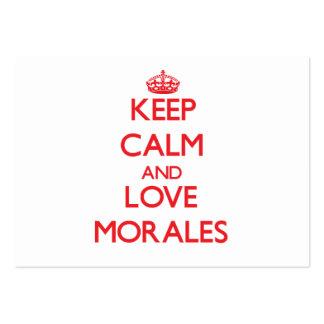 Guarde la calma y ame a Morales Tarjeta De Visita