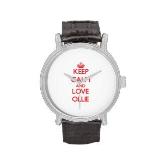 Guarde la calma y ame a Ollie Reloj De Mano