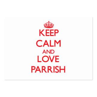Guarde la calma y ame a Parrish Plantilla De Tarjeta De Negocio