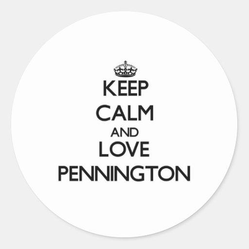 Guarde la calma y ame a Pennington Pegatina Redonda