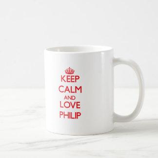 Guarde la calma y ame a Philip Tazas