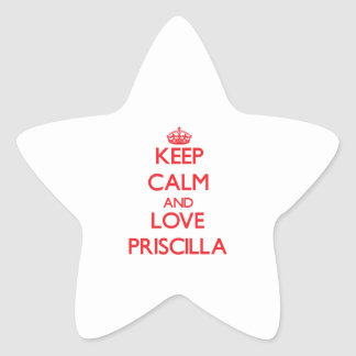 Guarde la calma y ame a Priscilla Pegatina Forma De Estrella Personalizadas