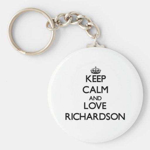 Guarde la calma y ame a Richardson Llavero Redondo Tipo Pin