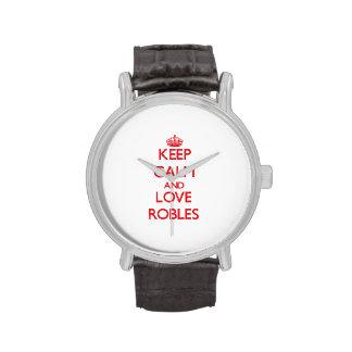 Guarde la calma y ame a Robles Reloj De Mano