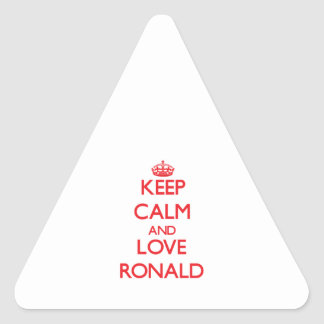 Guarde la calma y ame a Ronald Calcomanía De Trianguladas