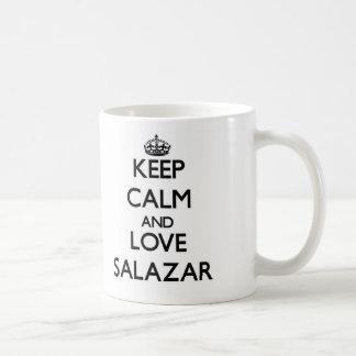Guarde la calma y ame a Salazar Tazas De Café