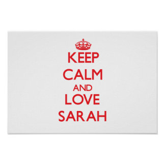 Guarde la calma y ame a Sarah Poster