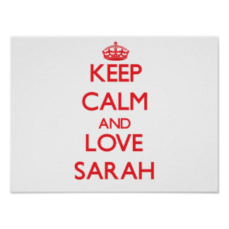 Guarde la calma y ame a Sarah Posters
