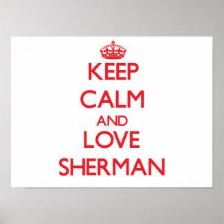 Guarde la calma y ame a Sherman Poster