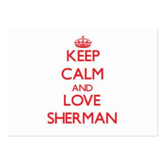 Guarde la calma y ame a Sherman Tarjeta Personal