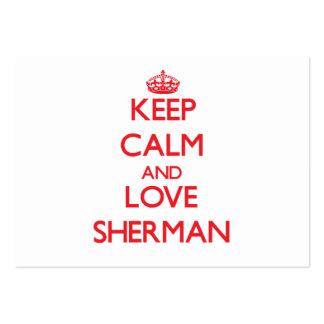 Guarde la calma y ame a Sherman Plantillas De Tarjetas Personales