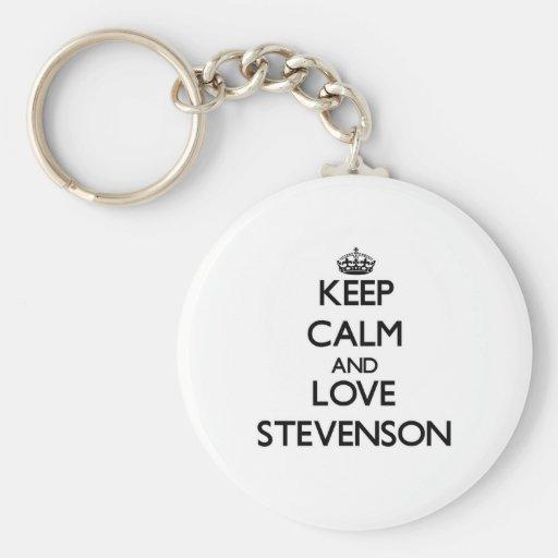 Guarde la calma y ame a Stevenson Llaveros