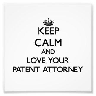 Guarde la calma y ame a su abogado de patentes impresiones fotograficas
