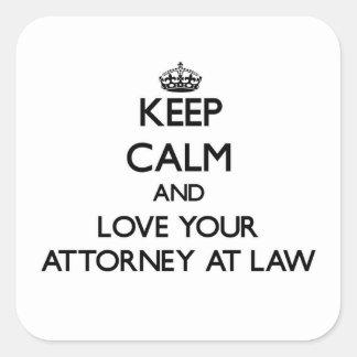 Guarde la calma y ame a su abogado en la ley calcomanías cuadradass