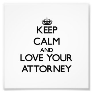 Guarde la calma y ame a su abogado fotografia