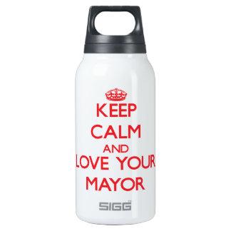Guarde la calma y ame a su alcalde