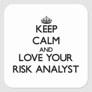 Guarde la calma y ame a su analista del riesgo