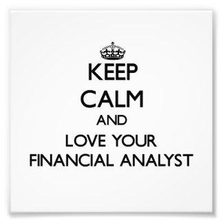 Guarde la calma y ame a su analista financiero arte fotográfico