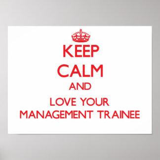 Guarde la calma y ame a su aprendiz de la gestión poster