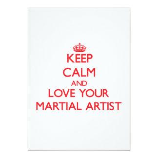 Guarde la calma y ame a su artista marcial invitación 12,7 x 17,8 cm