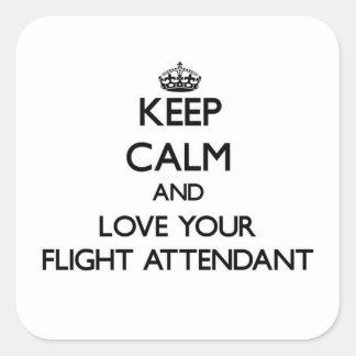 Guarde la calma y ame a su asistente de vuelo pegatina cuadrada