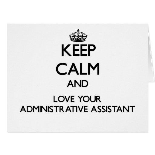 Guarde la calma y ame a su ayudante administrativo tarjeta de felicitación grande