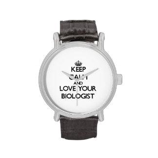 Guarde la calma y ame a su biólogo reloj