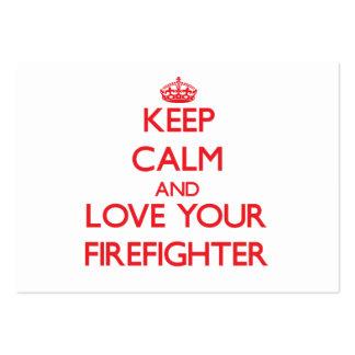 Guarde la calma y ame a su bombero tarjetas de visita grandes