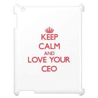 Guarde la calma y ame a su CEO
