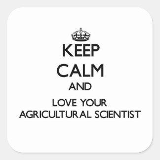 Guarde la calma y ame a su científico agrícola calcomanías cuadradas personalizadas