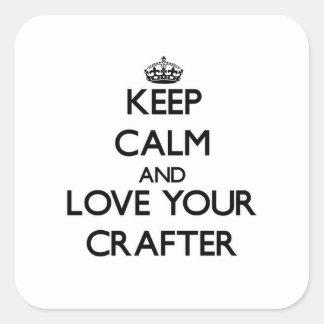 Guarde la calma y ame a su Crafter Calcomanía Cuadradas Personalizadas